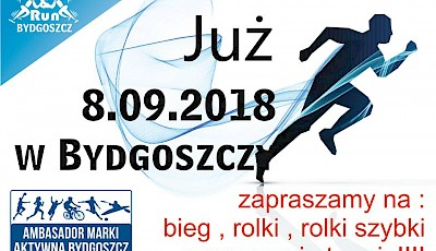 "nieaktualne - 8 September 2018 Bydgoszcz ""Roll and Run"" /saturday/"